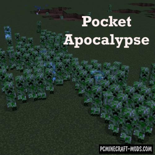 Pocket Apocalypse - Tweak Mod For Minecraft 1.12.2