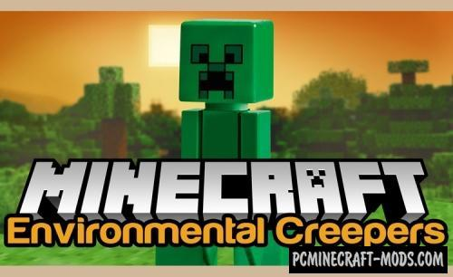 Environmental Creepers Mod Minecraft 1.16.4, 1.15.2, 1.14.4