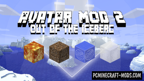 Avatar 2: Out of the Iceberg Mod For Minecraft 1.12.2, 1.11.2