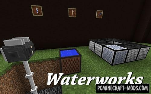 Waterworks - Technology Mod For Minecraft 1.14.4, 1.12.2