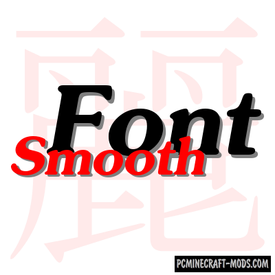 Smooth Font - Decor Mod For Minecraft 1.12.2