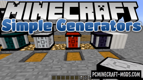 Simple Generators Mod For Minecraft 1.12.2, 1.11.2, 1.10.2
