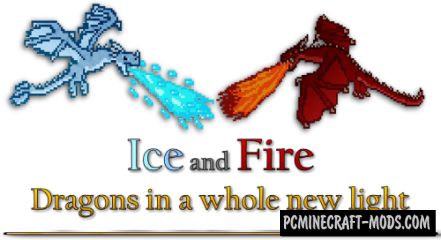 Ice and Fire Dragons - New Mobs Mod Minecraft 1.16.5, 1.12.2