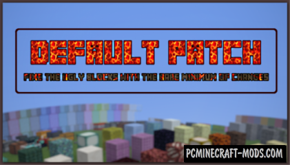 Default Patch 16x Resource Pack For Minecraft 1.16, 1.15.2