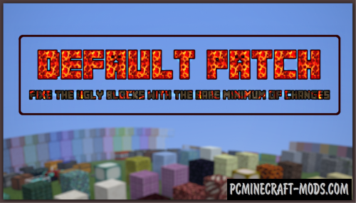 Default Patch 16x Texture Pack For Minecraft 1.16.5, 1.16.4, 1.15