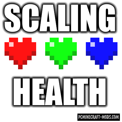 Scaling Health Mod For Minecraft 1.12.2, 1.11.2, 1.10.2