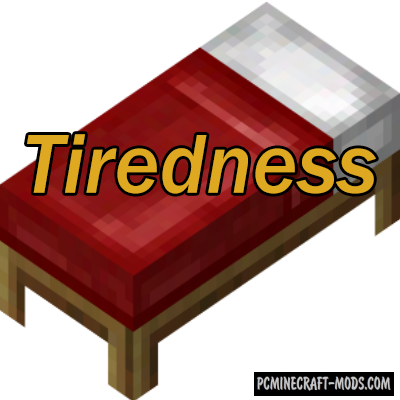 Tiredness Mod For Minecraft 1.12.2