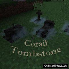 Corail Tombstone Mod For Minecraft 1.12.2, 1.11.2, 1.10.2