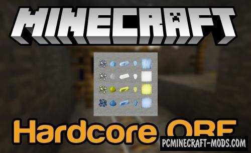 Hardcore ORE Mod For Minecraft 1.12.2, 1.11.2, 1.10.2