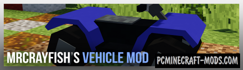 MrCrayfish's - Vehicle Mod For Minecraft 1.16.4, 1.15.2, 1.12.2