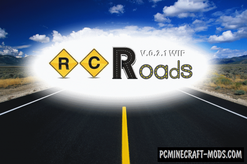 RC Roads Mod For Minecraft 1.12.2