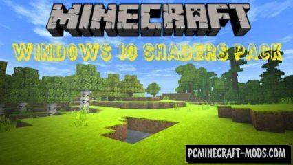 Windows 10 Shaders Pack Minecraft PE Bedrock Mod 1.6.0, 1.5.2
