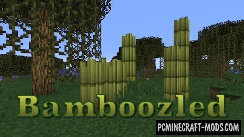 Bamboozled Mod For Minecraft 1.12.2