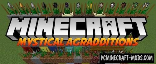 Mystical Agradditions - Farm Mod For Minecraft 1.16.3, 1.15.2, 1.12.2