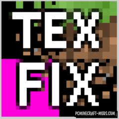 TexFix Mod For Minecraft 1.12.2, 1.11.2, 1.10.2, 1.8.9
