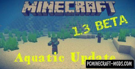 Download Minecraft PE 1.7.0.7, 1.3.0 Beta MOD Aquatic Update