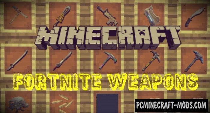 Fortnite Weapons Minecraft PE Mod 1.9.0, 1.8.0, 1.7.0
