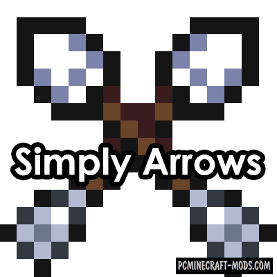 Simply Arrows Mod For Minecraft 1.12.2