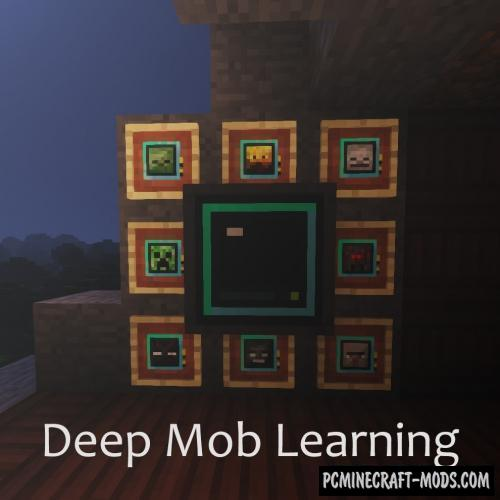 Deep Mob Learning Mod For Minecraft 1.12.2