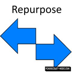 Repurpose - Tweaks Mod For Minecraft 1.14.4, 1.12.2