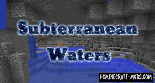 Subterranean Waters Mod For Minecraft 1.12.2, 1.11.2, 1.10.2, 1.9.4