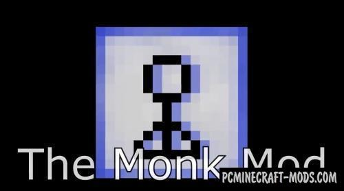 The Monk Mod For Minecraft 1.12.2