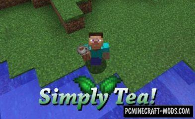 Simply Tea! - Food Mod For Minecraft 1.16.4, 1.12.2