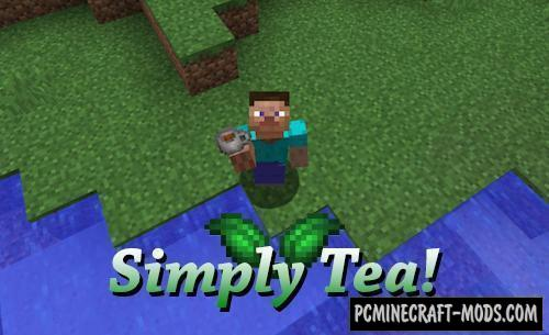 Simply Tea! - Food Mod For Minecraft 1.16.5, 1.16.4, 1.12.2