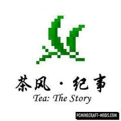 Tea: The Story - Food Mod For Minecraft 1.12.2