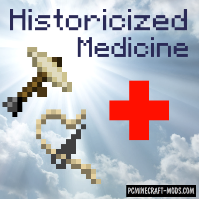 Historicized Medicine Mod For Minecraft 1.12.2