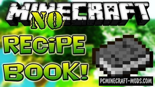 No Recipe Book - Hardcore Mod For Minecraft 1.15.2, 1.14.4