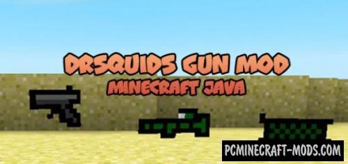 DrSquids Gun Mod For Minecraft 1 12 2, 1 11 2, 1 10 2 | PC
