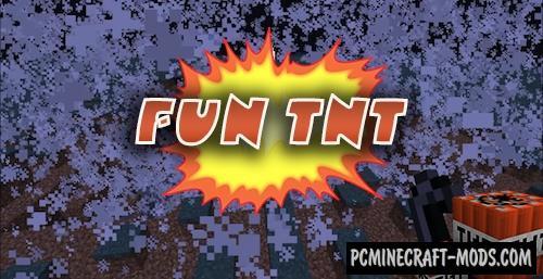 Fun TNT Mod For Minecraft 1.12.2