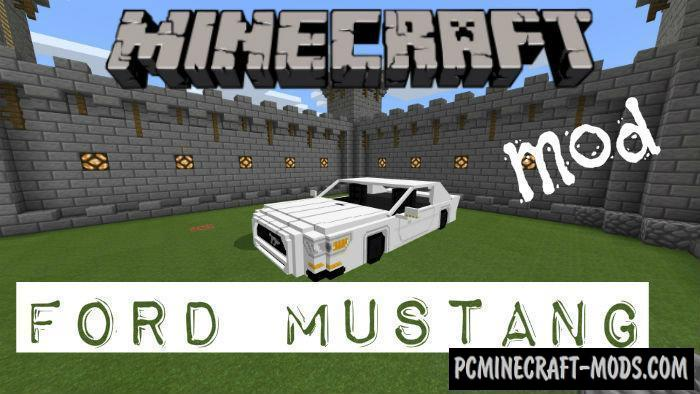 New Vehicle: Ford Mustang Minecraft PE Mod 1.9.0, 1.7.0