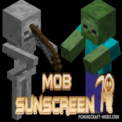 Mob Sunscreen - Tweak Mod For Minecraft 1.16.5, 1.14.4, 1.12.2