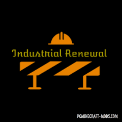 Industrial Renewal - Decor Materials Mod For MC 1.12.2