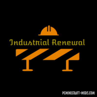 Industrial Renewal - Decor Materials Mod For Minecraft 1.12.2