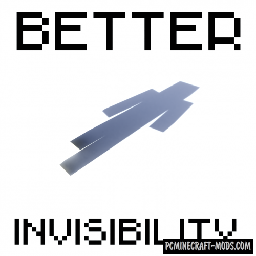 Better Invisibility - Tweak Mod For Minecraft 1.12.2