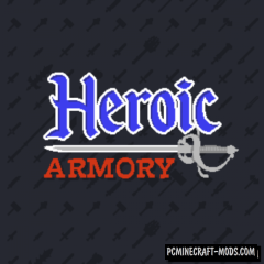 Heroic Armory Mod For Minecraft 1.12.2