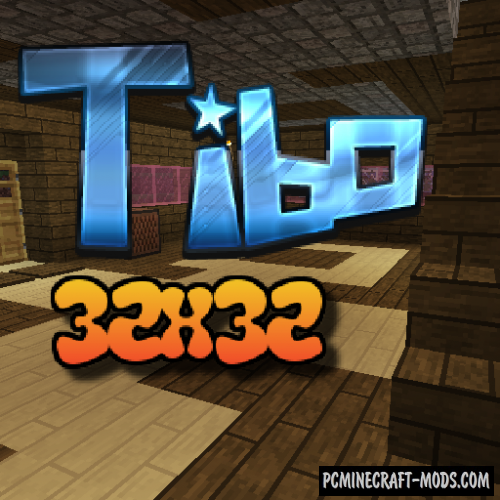 Tibo 32x32 Resource Pack For Minecraft 1.13