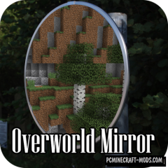 Overworld Mirror - Biome Mod For Minecraft 1.15.2, 1.14.4, 1.12.2