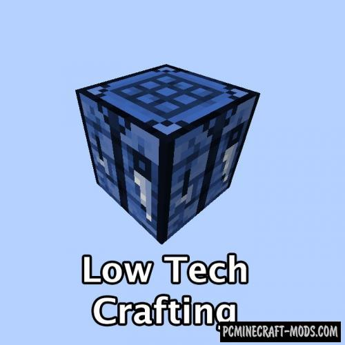 Low Tech Crafting Mod For Minecraft 1.12.2