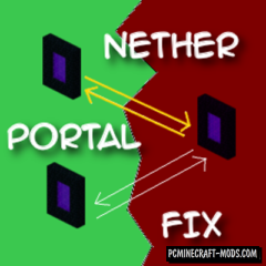 NetherPortalFix - Tweak Mod For MC 1.16.3, 1.15.2, 1.12.2