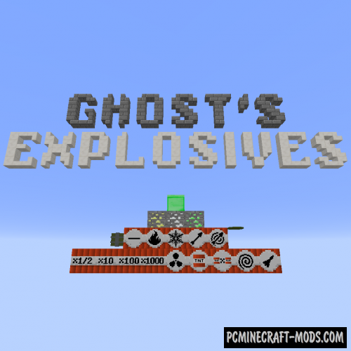 Ghost's Explosives Mod For Minecraft 1.12.2