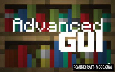 Advanced GUI Resource Pack For Minecraft 1.13.1, 1.12.2