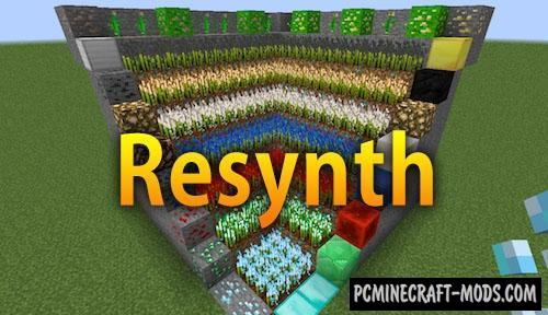 Resynth - Ore Farming Mod For Minecraft 1.16.5, 1.16.4, 1.12.2