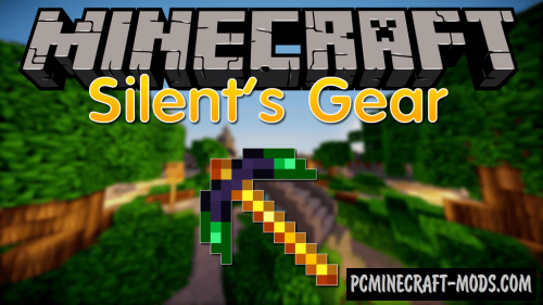 Silent Gear - Custom Craft Mod Minecraft 1.16.5, 1.12.2