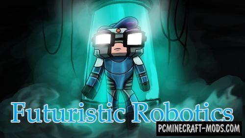 Futuristic Robotics Mod For Minecraft 1.12.2