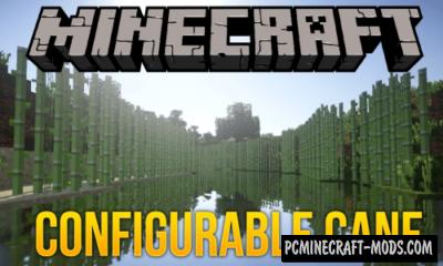 Configurable Cane - Food Farm Mod 1.16.1, 1.15.2 1.14.4