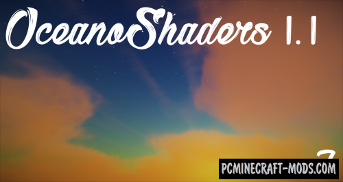 Oceano Shaders Mod For Minecraft 1.13.1, 1.12.2